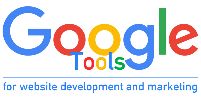 Google tools for website development and marketing